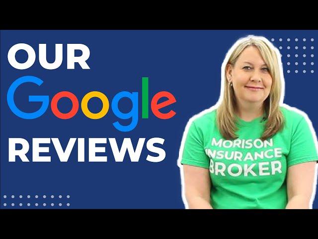 Morison Insurance Brokers vs. Google Reviews