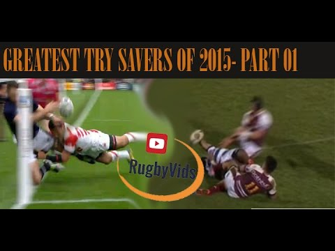 RUGBY|GREATEST TRY SAVERS OF 2015 | part 1