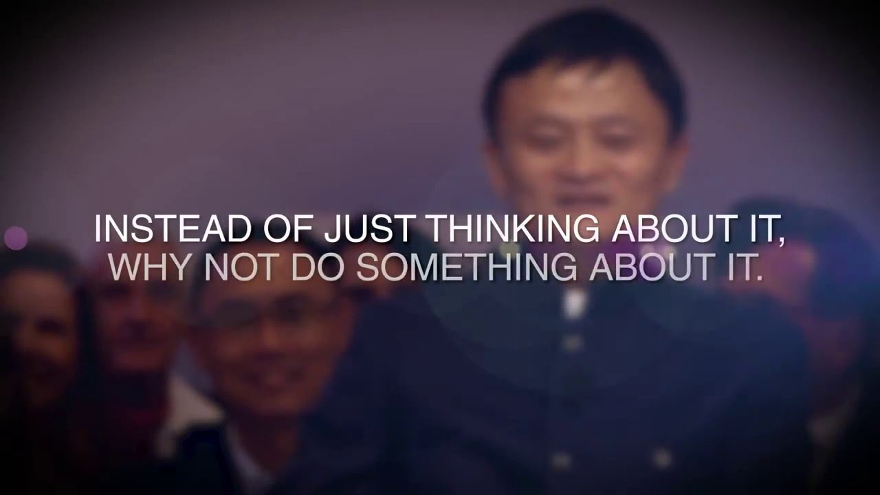 Wise Words From Jack Ma Youtube