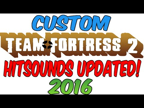 How to install a tf2 hitsound 2017! Meet your match update Version