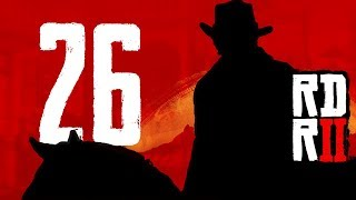 NAPAD NA BANK! | Red Dead Redemption 2 [#26]