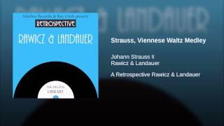 Strauss, Viennese Waltz Medley