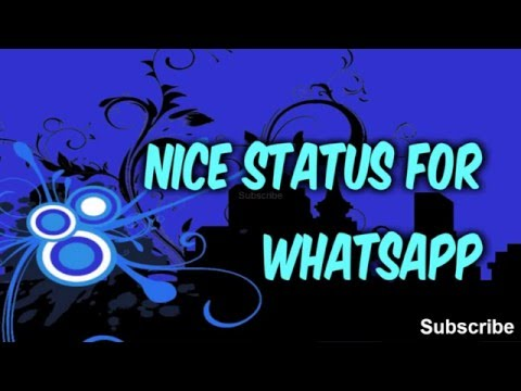 Nice status for whatsapp and facebook