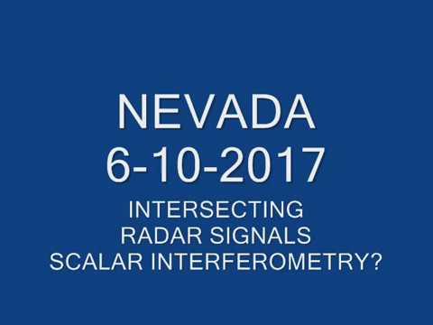 OBSERVATION NEVADA 6-10-2017 SCALAR INTERFEROMETRY?