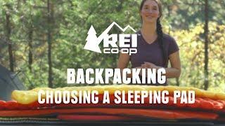 How to Choose Bąckpacking Sleeping Pads || REI