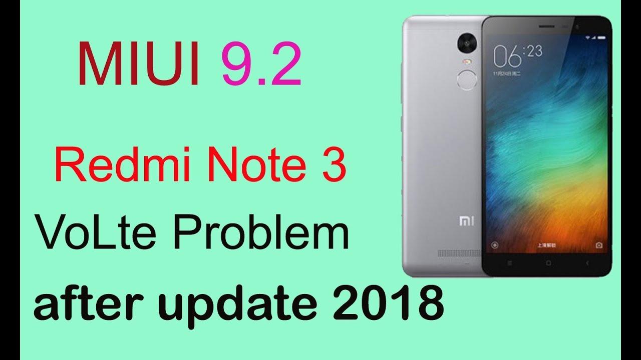 Redmi Note 3 volte problem after update 2018 | Redmi Note 3 Miui 9 2 update  - The 117