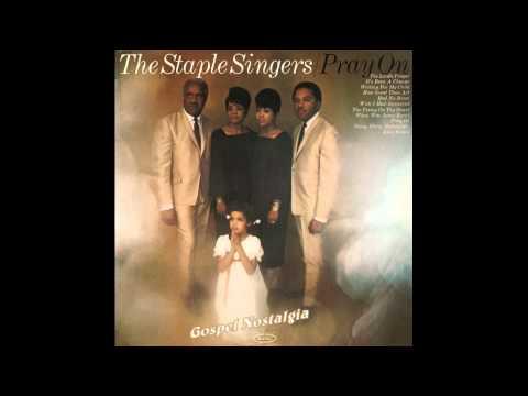 """Pray On"" (1967) The Staple Singers"