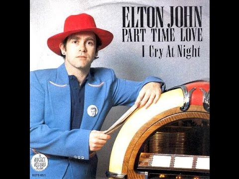 Elton John - Part-Time Love (1978) With Lyrics!