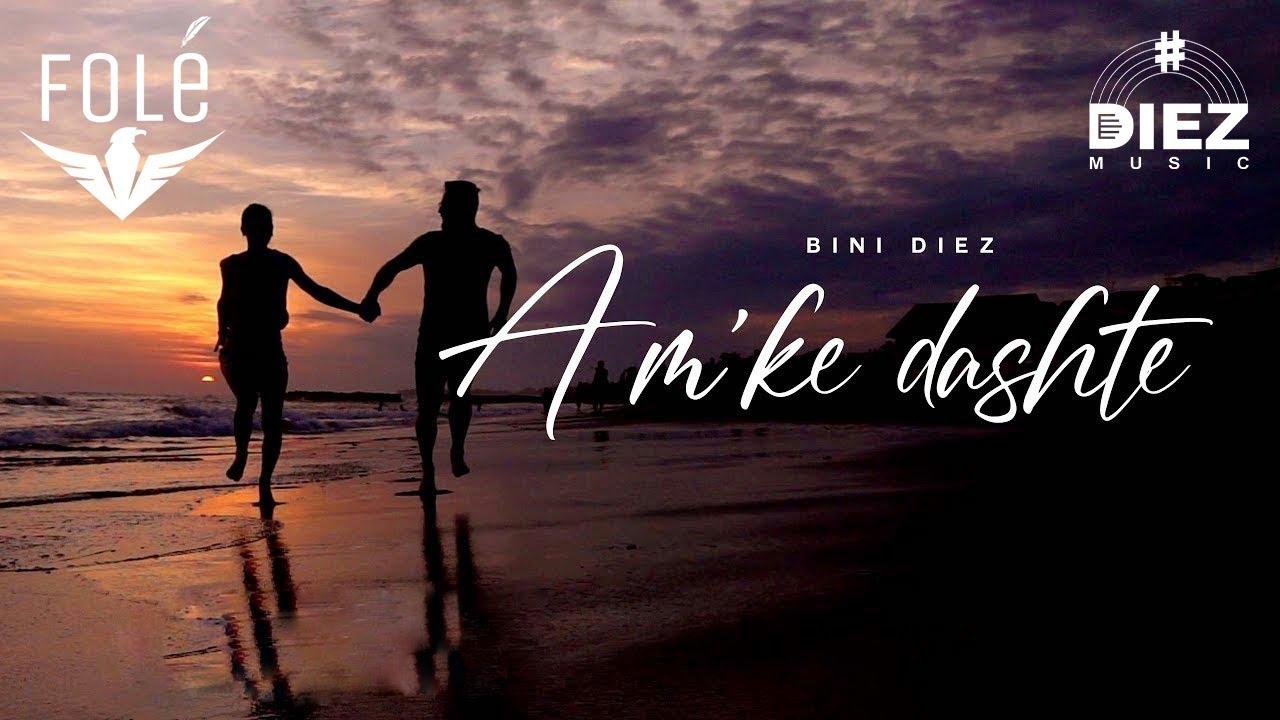 Download Bini Diez - A m'ke dashte