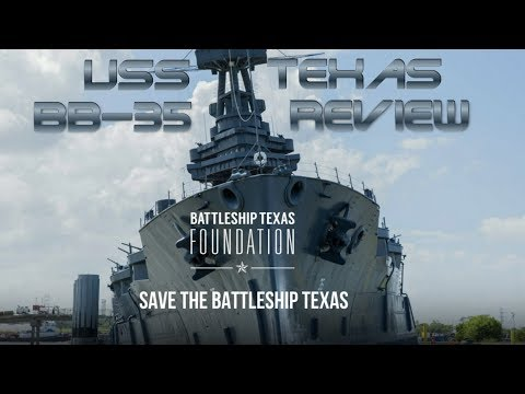 Lest We Forget USS Texas Review History and Replay Save the Battleship Texas