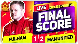 GOLDBRIDGE! Fulham 1-2 Manchester United Match Reaction
