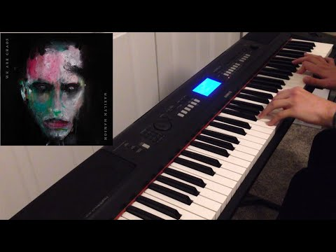 Marilyn Manson - WE ARE CHAOS - Piano Cover