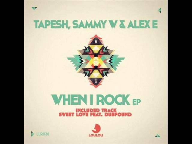 Tapesh & Sammy W. & Alex E. - When I Rock (Original Mix) Travel Video