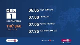 Lịch phát sóng VTC1 ngày 15/2/2019