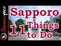 11 Things to Do in Sapporo, Hokkaido! | Japan Travel Guide