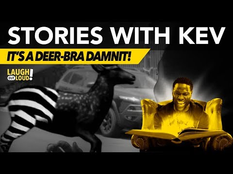 It's a Deer-bra Damnit! | Stories with Kev | LOL Network