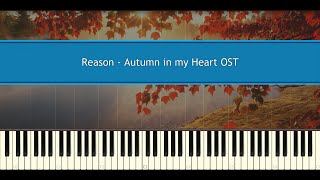 Download lagu Reason - Autumn in my Heart OST (Piano Tutorial)