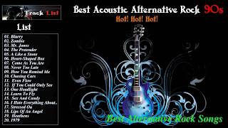 Best Acoustic Alternative Rock 90S - Alternative Rock 90s Playlist