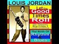 Louis Jordan - Let the Good Times Roll - Full Album
