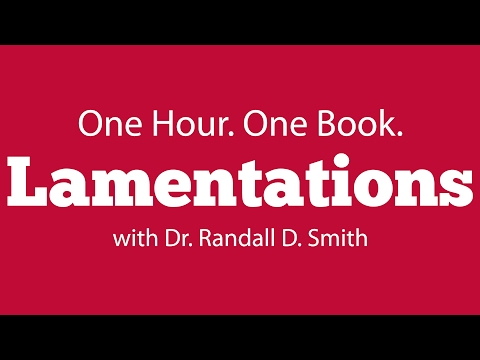 One Hour. One Book: Lamentations