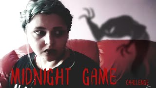 MIDNIGHT GAME CHALLENGE▪︎ IL GIOCO DI MEZZANOTTE▪︎The midnight man