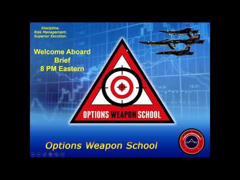 Options Weapons School Welcome Aboard!