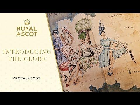 Royal Ascot 2017: Introducing The Globe