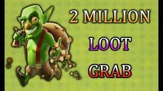 2 million loot grab | Clash of Clans
