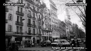 Tangos que traen recuerdos - Canaro - D'Arienzo - Troilo - Caló - D'Agostino - Otros