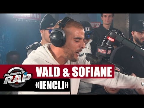 Vald & Sofiane 'Iencli' #PlanèteRap