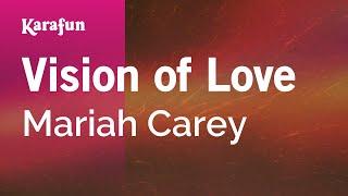 Karaoke Vision of Love - Mariah Carey *