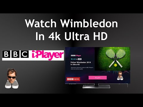 How To Watch Wimbledon In 4K HDR IPlayer