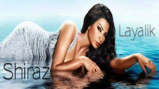 Shiraz - Layalik ( Remix By Dj Osane )