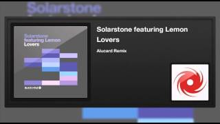 Solarstone featuring Lemon - Lovers (Alucard Remix)
