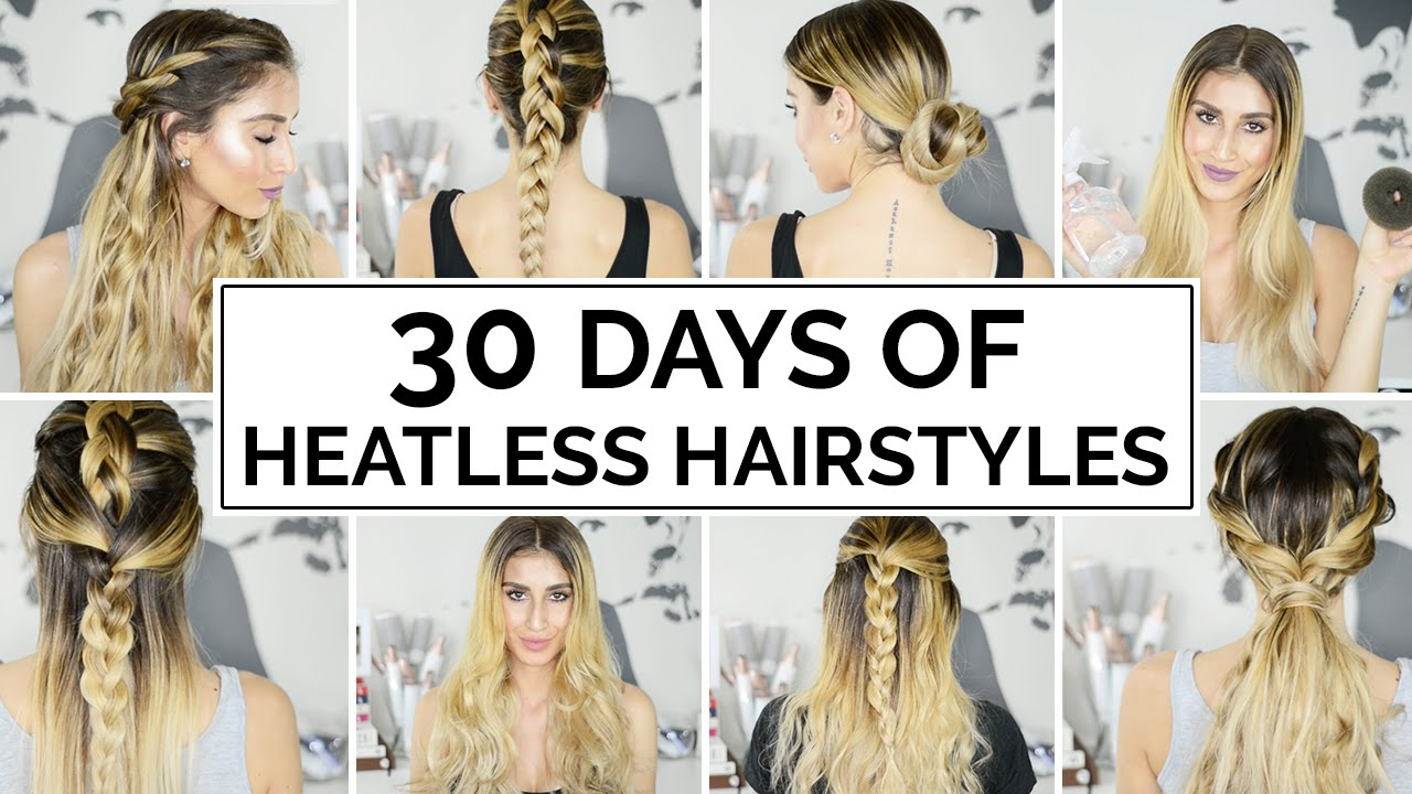 30 Days Of Heatless Hairstyles Youtube