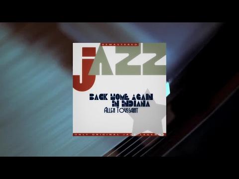 Allen Toussaint - Back Home Again In Indiana (Full Album)