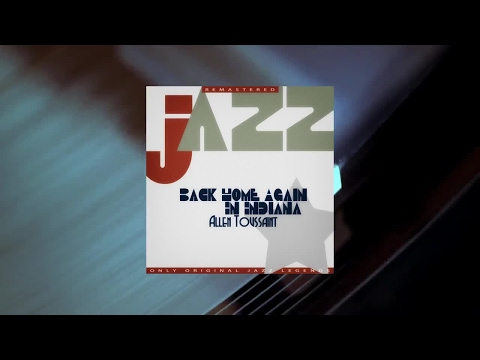 Allen Toussaint - Back Home Again In Indiana (Full Album)