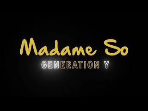 Madame So - Generation Y (Official lyric video)