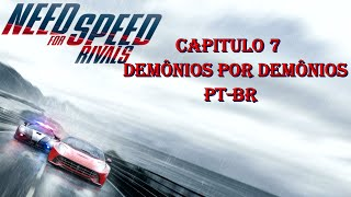 Need For Speed Rivals: Capitulo 7   Demônios por Demônios PT-BR