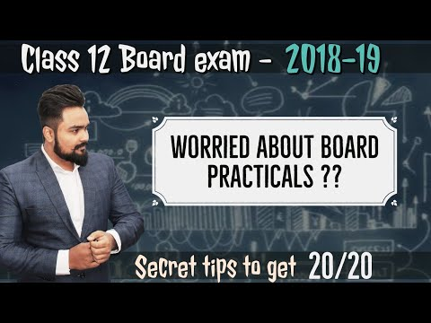 How to face practical | viva | Class 12 boards | session 2018-19