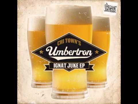 Umbertron - Dat Girl Raw (feat. Dj Phaze)