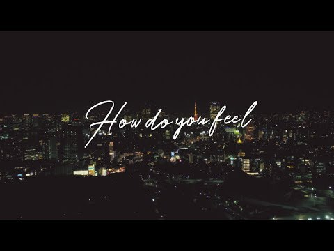 Yogee New Waves / HOW DO YOU FEEL? (Official MV)