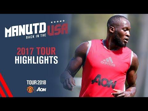 Manchester United's 2017 USA Tour Highlights! | USA Tour 2018 Live on MUTV