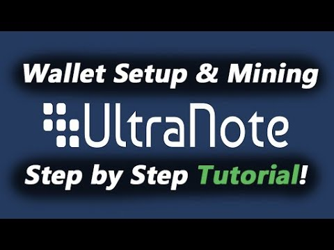 XUN UltraNote Mining! Fast and Super Easy GUI Wallet Setup! [Cryptocurrency]
