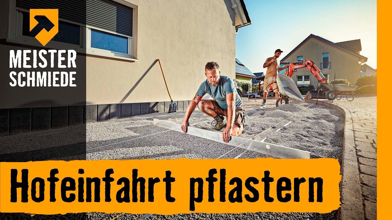 Hofeinfahrt pflastern   HORNBACH Meisterschmiede