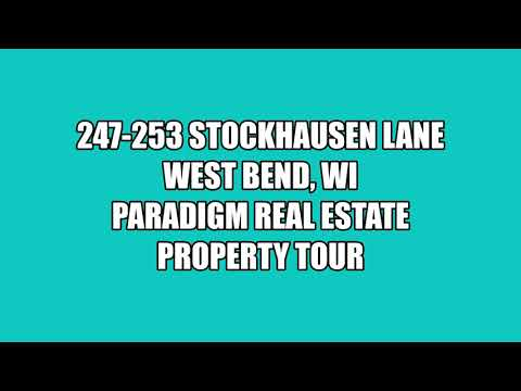 247 - 253 Stockhausen Lane - West Bend, Wisconsin (PARADIGM Virtual Tour)