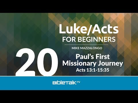 The Ministry of Paul: Paul's First Missionary Journey