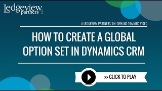 How to Create a Global Option Set in Dynamics CRM