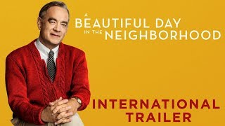 A BEAUTIFUL DAY IN THE NEIGHBORHOOD – International Trailer