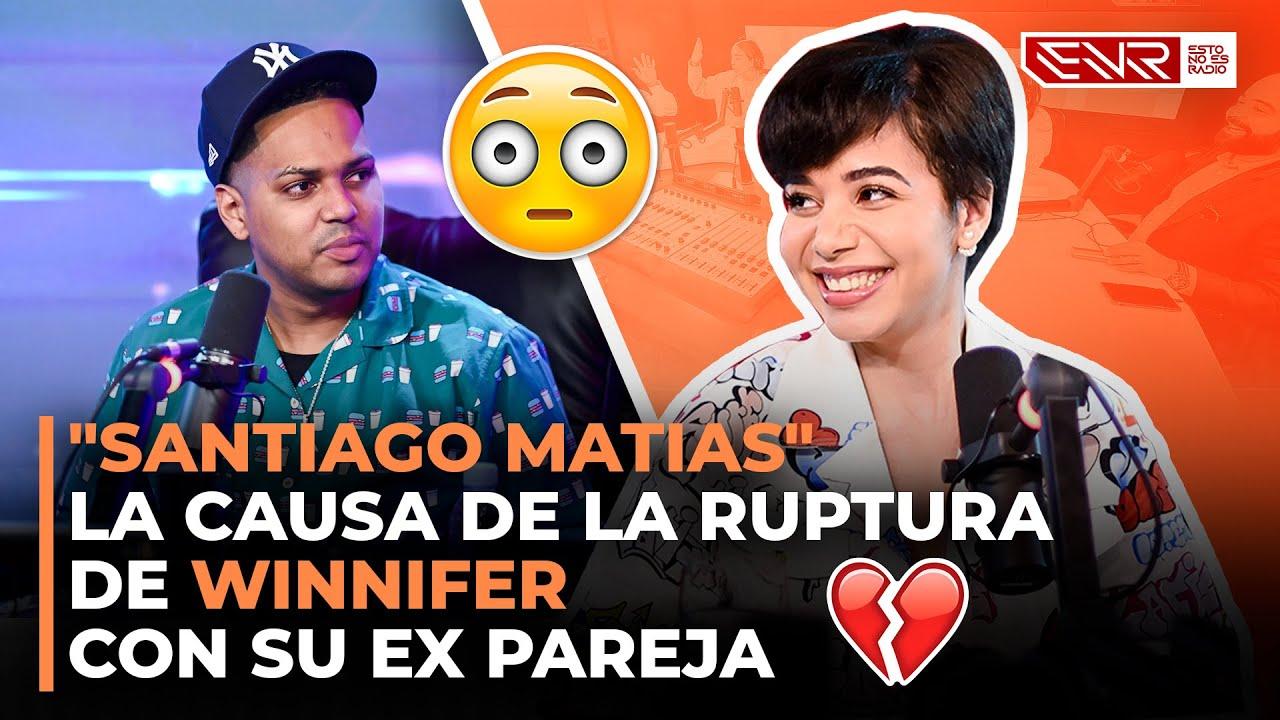 """""""SANTIAGO MATIAS"""" LA CAUSA DE LA RUPTURA DE WINNIFER CON SU EX PAREJA"""